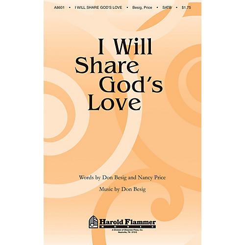 Shawnee Press I Will Share God's Love SATB composed by Nancy Price