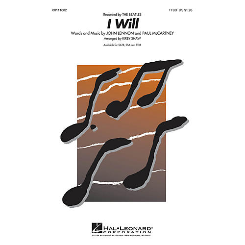 Hal Leonard I Will TTBB A Cappella by Beatles arranged by Kirby Shaw
