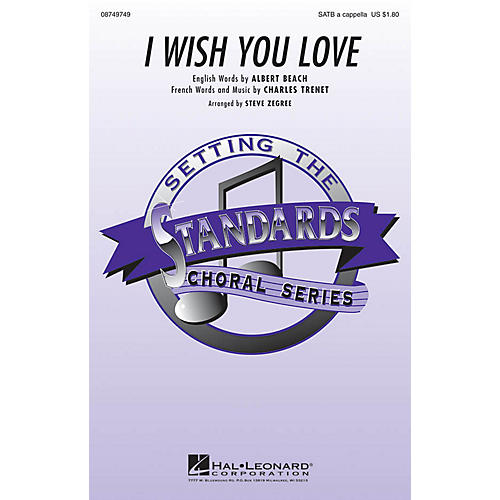 Hal Leonard I Wish You Love SATB a cappella arranged by Steve Zegree