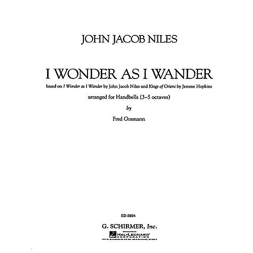 G. Schirmer I Wonder As I Wander Composed by John Jacob Niles Edited by F Gramann