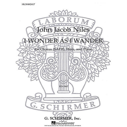 G. Schirmer I Wonder As I Wander (SATB) SATB composed by John Jacob Niles