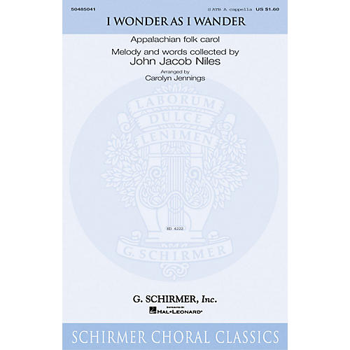 G. Schirmer I Wonder As I Wander arranged by Carolyn Jennings