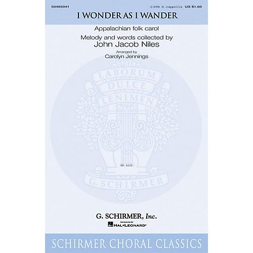 G. Schirmer I Wonder As I Wander arranged by Carolyn Jennings