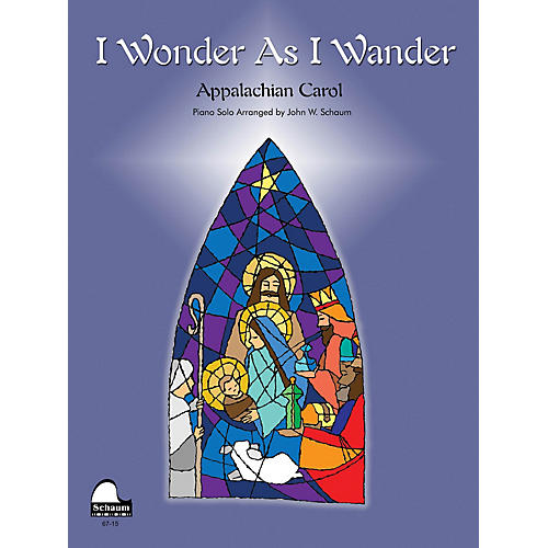 SCHAUM I Wonder as I Wander Educational Piano Series Softcover