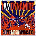 Alliance IAMDYNAMITE - Supermegafantastic thumbnail
