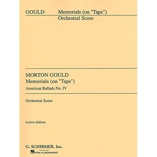 G. Schirmer IV. Memorials (Full Score) Score Composed by Morton Gould