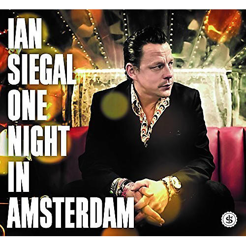 Alliance Ian Siegal - One Night in Amsterdam