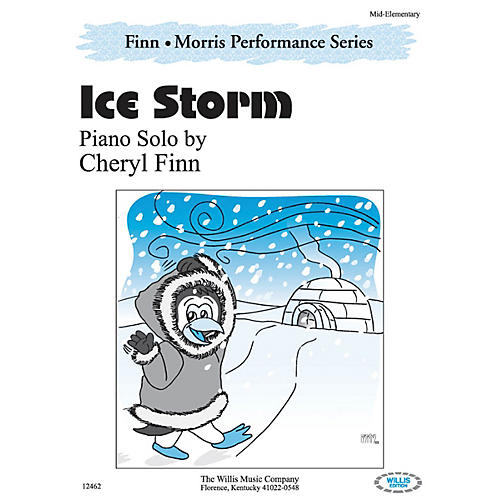 Willis Music Ice Storm (The Finn & Morris Performance Series/Mid-Elem Level) Willis Series by Cheryl Finn