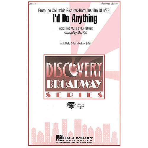 Hal Leonard I'd Do Anything (from Oliver) 2-Part Arranged by Mac Huff
