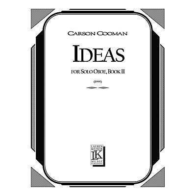 Lauren Keiser Music Publishing Ideas: Short Etudes for Solo Oboe, Book II LKM Music Series by Carson Cooman