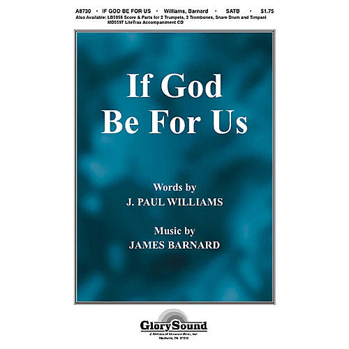 Shawnee Press If God Be for Us SATB composed by J. Paul Williams