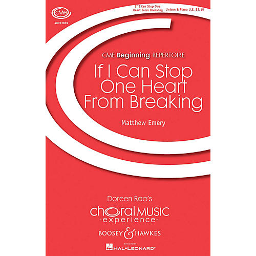 Boosey and Hawkes If I Can Stop One Heart from Breaking (CME Beginning) UNIS composed by Matthew Emery