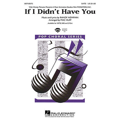 Hal Leonard If I Didn't Have You (from Monsters, Inc.) (ShowTrax CD) ShowTrax CD Arranged by Mac Huff