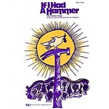 TRO ESSEX Music Group If I Had a Hammer Richmond Music ¯ Sheet Music Series