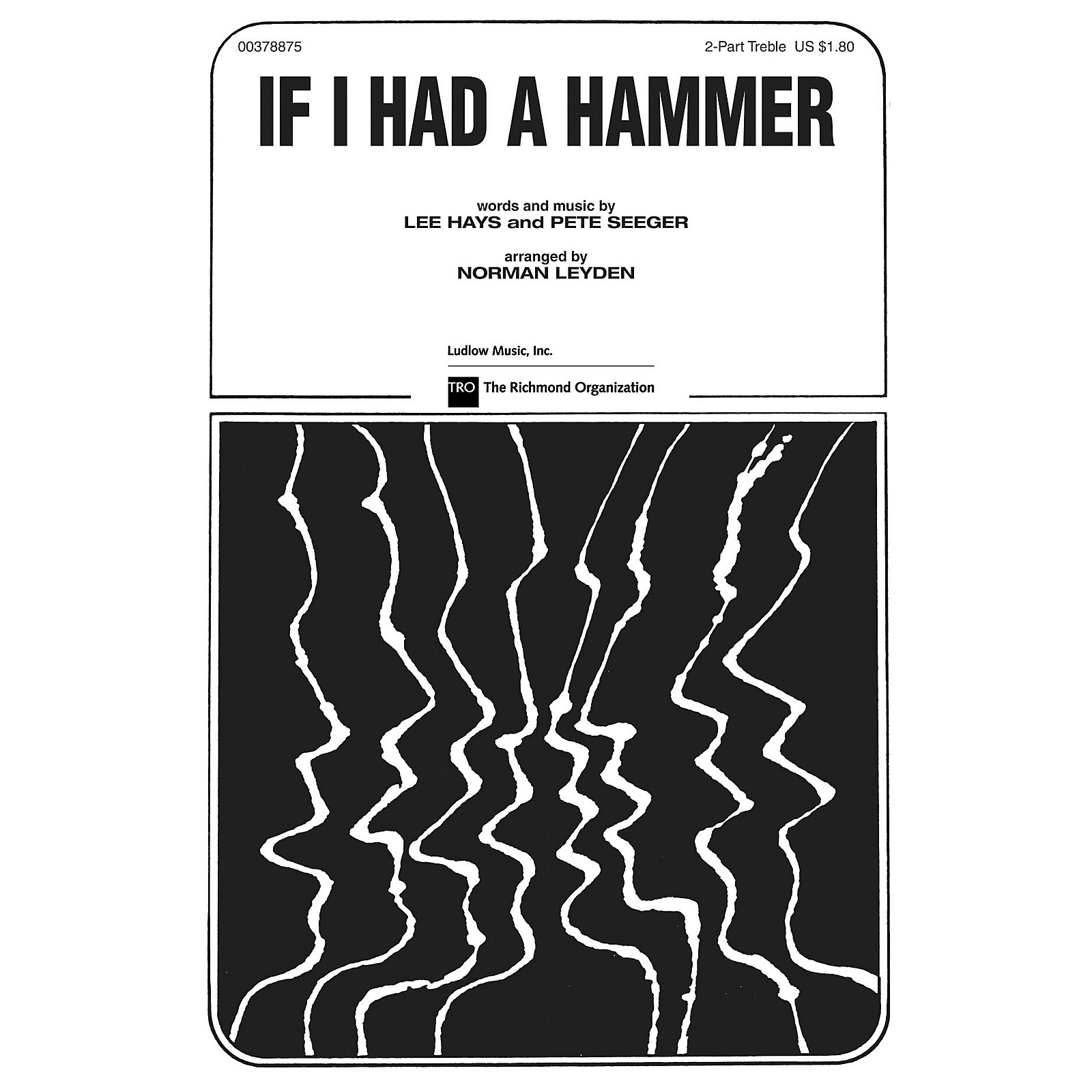 TRO ESSEX Music Group If I Had a Hammer (The Hammer Song) Arranged by Norman Leyden