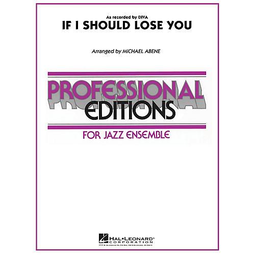 Hal Leonard If I Should Lose You Jazz Band Level 5 Arranged by Michael Abene