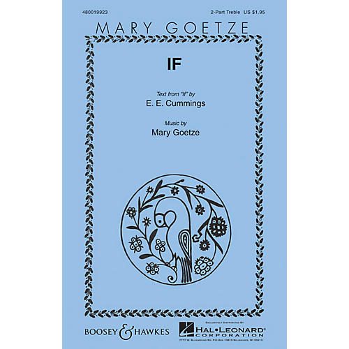 Boosey and Hawkes If (Mary Goetze Series) 2PT TREBLE composed by Mary Goetze