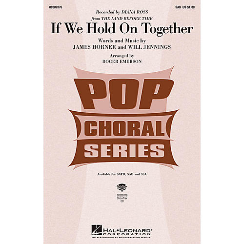 Hal Leonard If We Hold On Together SAB by Diana Ross arranged by Roger Emerson