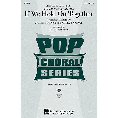Hal Leonard If We Hold On Together SSA by Diana Ross arranged by Roger Emerson