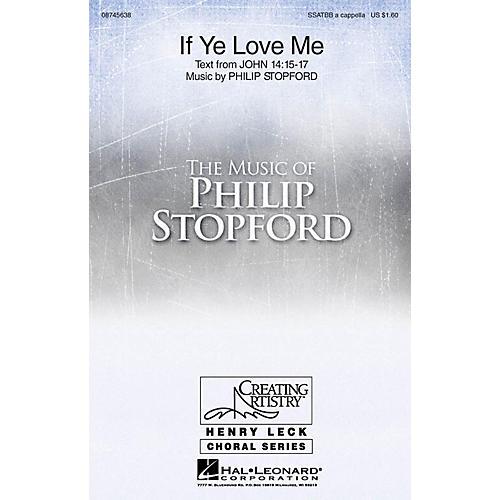 Hal Leonard If Ye Love Me Sop 1/2 Alto Tenor Bass 1/2 composed by Philip Stopford