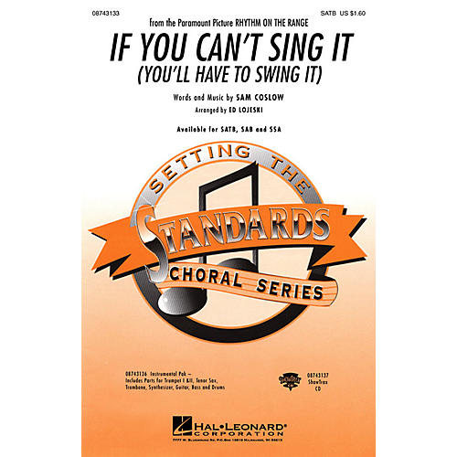 Hal Leonard If You Can't Sing It (You'll Have to Swing It) Combo Parts Arranged by Ed Lojeski