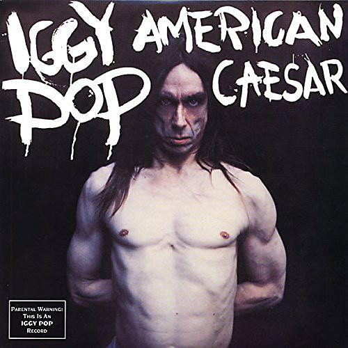 Alliance Iggy Pop - American Caesar