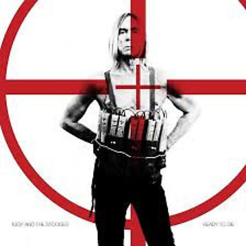 Alliance Iggy & The Stooges - Ready to Die