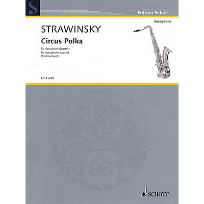Schott Igor Stravinsky - Circus Polka Schott Book  by Igor Stravinsky Arranged by Olaf Mühlenhardt