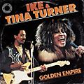 Alliance Ike & Tina Turner - Golden Empire thumbnail