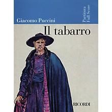 Ricordi Il Tabarro (Full Score) Misc Series  by Giacomo Puccini
