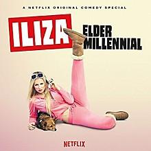 Iliza Shlesinger - Elder Millenial