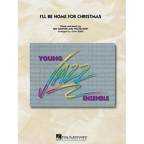 Hal Leonard I'll Be Home for Christmas Jazz Band Level 3 Arranged by John Berry