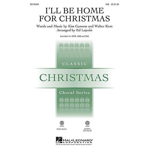 Hal Leonard I'll Be Home for Christmas SAB arranged by Ed Lojeski