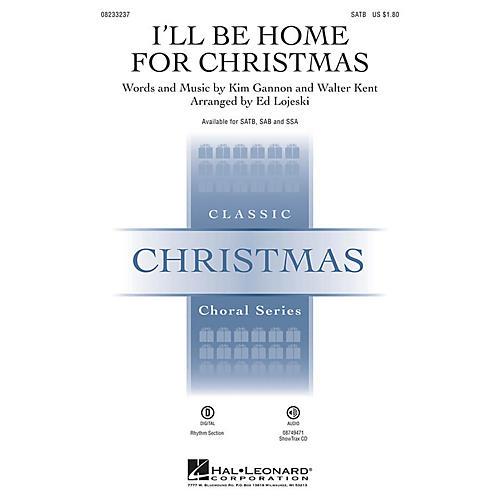 Hal Leonard I'll Be Home for Christmas SATB arranged by Ed Lojeski
