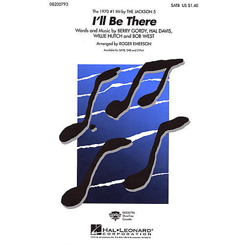 Hal Leonard I'll Be There SAB by The Jackson 5 Arranged by Roger Emerson