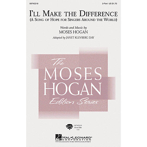 Hal Leonard I'll Make the Difference (A Song of Hope for Singers Around the World) 2-Part arranged by Janet Day