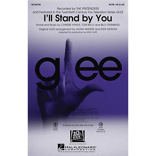 Hal Leonard I'll Stand By You SATB by Glee Cast (TV Series) arranged by Mac Huff