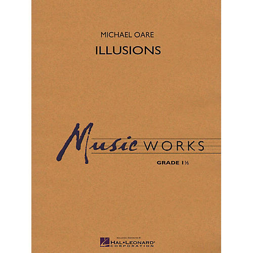 Hal Leonard Illusions Concert Band Level 1
