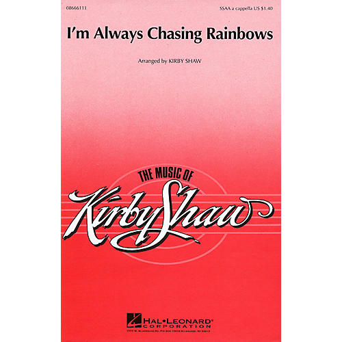Hal Leonard I'm Always Chasing Rainbows SSAA arranged by Kirby Shaw