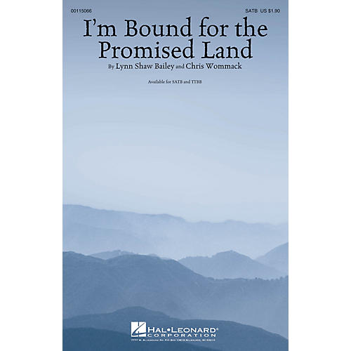 Hal Leonard I'm Bound for the Promised Land TTBB Composed by Lynn Shaw Bailey
