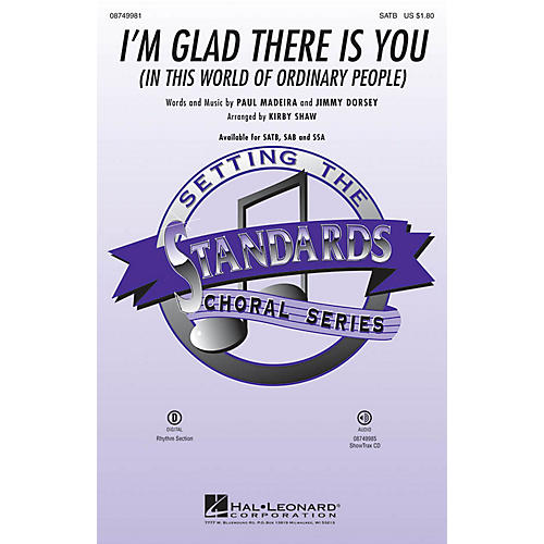 Hal Leonard I'm Glad There Is You (In This World of Ordinary People) ShowTrax CD Arranged by Kirby Shaw