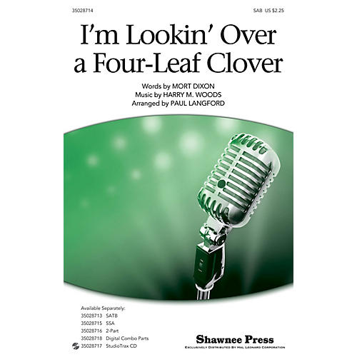 Shawnee Press I'm Looking Over a Four Leaf Clover SAB arranged by Paul Langford