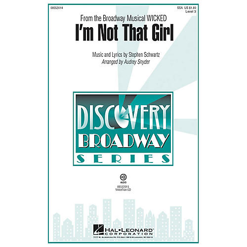 Hal Leonard I'm Not That Girl (from Wicked) VoiceTrax CD Arranged by Audrey Snyder