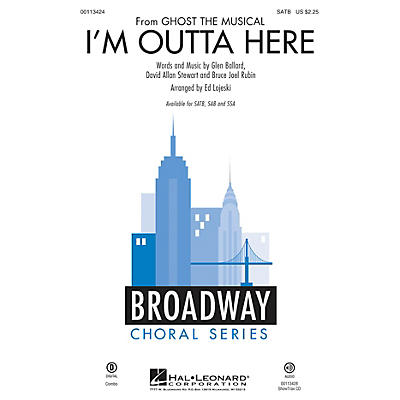 Hal Leonard I'm Outta Here (from Ghost the Musical) SSA Arranged by Ed Lojeski