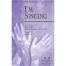 Integrity Choral I'm Singing CD ACCOMP Arranged by BJ Davis