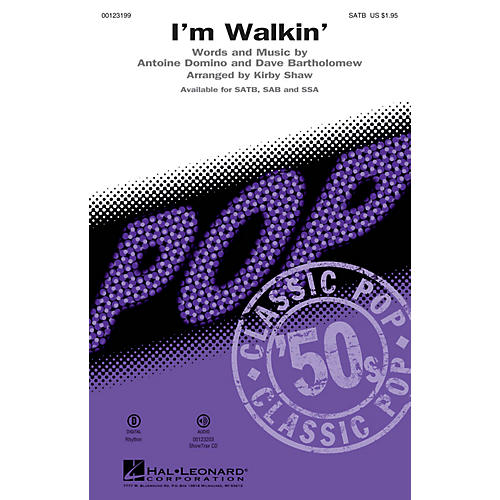 Hal Leonard I'm Walkin' SATB by Fats Domino arranged by Kirby Shaw