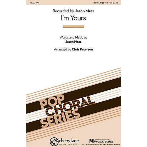 Hal Leonard I'm Yours TTBB A Cappella by Jason Mraz arranged by Chris Peterson