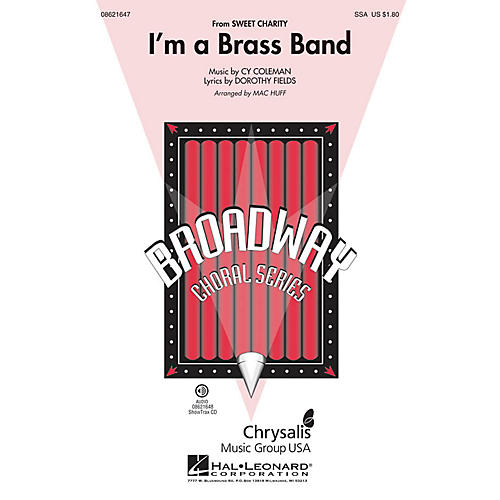 Hal Leonard I'm a Brass Band (from Sweet Charity) ShowTrax CD Arranged by Mac Huff