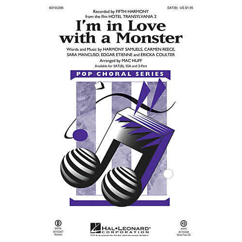 Hal Leonard I'm in Love with a Monster (from Hotel Transylvania 2) SAT(B) by Fifth Harmony arranged by Mac Huff