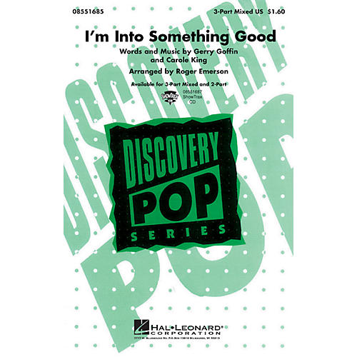 Hal Leonard I'm into Something Good 3-Part Mixed by Herman's Hermits arranged by Roger Emerson